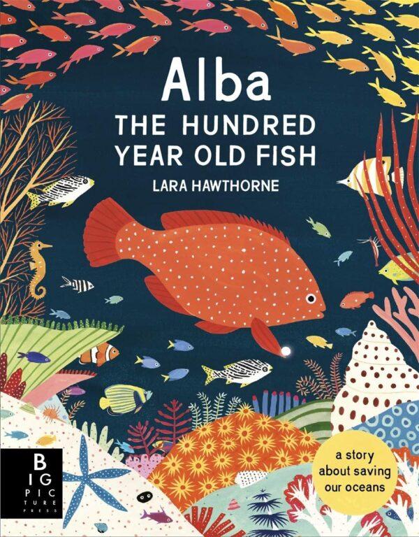 AlbaTheOneHundredYearOldFish1